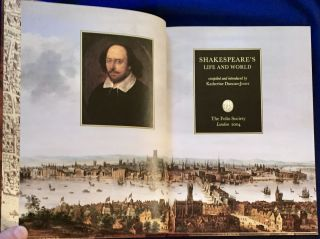 SHAKESPEARE'S LIFE AND WORLD; compiled and introduced by Katherine Duncan-Jones