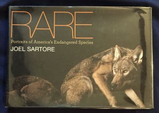 RARE; Portraits of America's Endangered Species / Joel Sartore. Joel Sartore