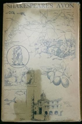 SHAKESPEARE'S AVON; With Sketches in Pencil and Pen and Ink by R. E. J. Bush