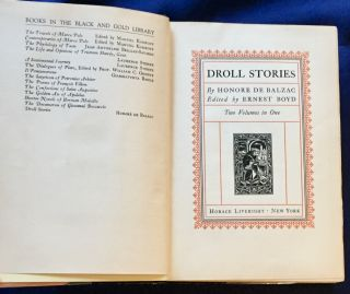DROLL STORIES; (Contes Drolatiques) / By Honore de Balzac / Edited by Ernest Boyd / Two Volumes in One