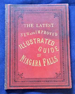 NIAGARA / Latest and Most Complete Guide; to the Grand Cataract and Points of Interest. Anonymous