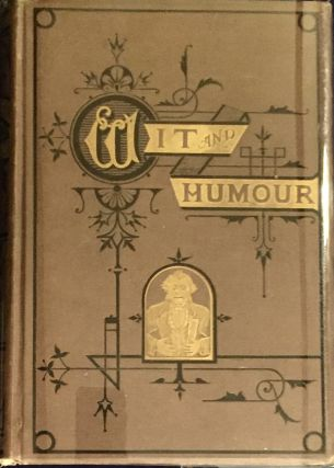 THE WORLD OF WIT AND HUMOR; Edited by George Manville Fenn. George Manville Fenn, ed