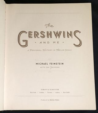 THE GERSHWINS; And Me / A Personal History in Twelve Songs / Michael Feinstein and Ian Jackman