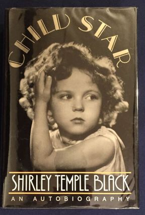 CHILD STAR; An Autobiography. Shirley Temple Black