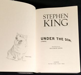 UNDER THE DOME; A Novel / With Illustrations by Matthew Diffee