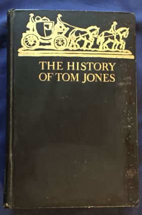 THE HISTORY OF TOM JONES; A Foundling by Henry Fielding / Illustrated by G. Spencer Pryse