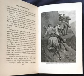 GOLD SEEKERS OF '49; How in the year 1849, Charley Adams and his father set out for California, there to find a gold mine; how they crossed the tropical isthmus of Panama, by canoe and by mule, to the Pacific side; how they landed at last in wonderful San Francisco, and what befell them there and in the high Sierras; relating how they encountered fortune and misfortune in that new land peopled from every quarter of the globe / By Edwin L. Sabin / With Illustrations by Charles H. Stephens and maps