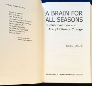 A BRAIN FOR ALL SEASONS; Human Evolution & Abrupt Climate Change