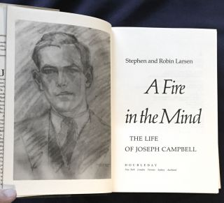 A FIRE IN THE MIND; The Life of Joseph Campbell