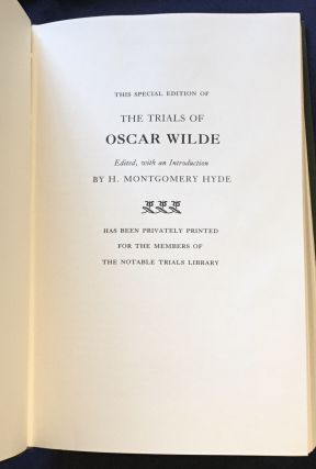 THE TRIALS OF OSCAR WILDE; Regina (Wilde) v. Queensberry / Regina v. Wilde and Taylor / Edited,...