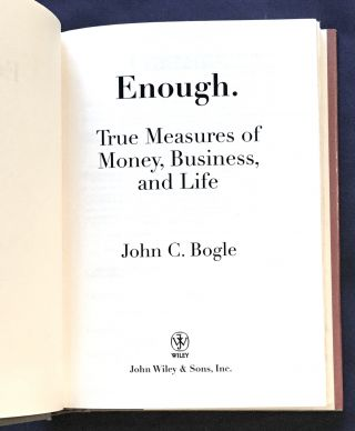 ENOUGH.; True Measures of Money, Business, and Life