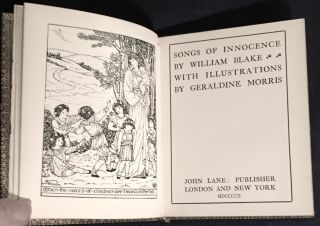 SONGS OF INNOCENCE; By William Blake / with Illustrations by Geraldine Morris. William Blake