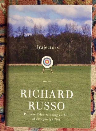 TRAJECTORY; Richard Russo. Richard Russo
