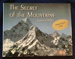 THE SECRET OF THE MOUNTAINS; Illustrations by Timothy Arp. Brian O'Malley