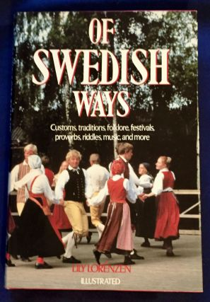 OF SWEDISH WAYS; By Lilly Lorénzen / Illustrated by Dick Sutphen. Lilly Lorenzen