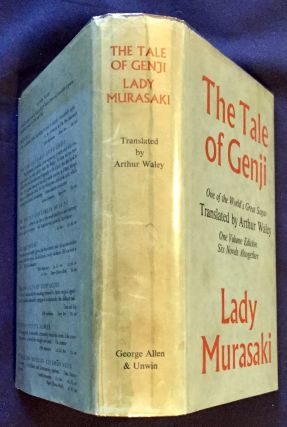 THE TALE OF THE GENJI; A Novel in Six Parts by Lady Murasaki / The Tale of Genji / The Sacred...