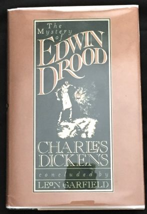 THE MYSTERY OF EDWIN DROOD; Charles Dickens / concluded by Leon Garfield / introduced by Edward Blishen / illustrated by Antony Maitland