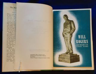 THE WILL ROGERS BOOK; compiled by Paula McSpadden Love, Curator, Will Rogers Memorial / Claremore, Oklahoma