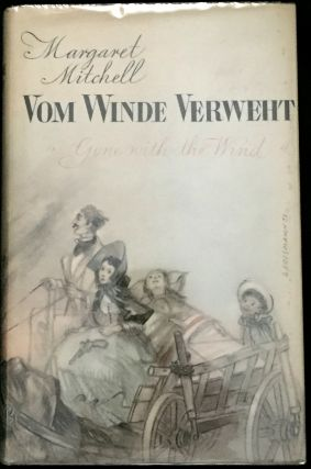 "VOM WINDE VERWEHT; ""Gone With The Wind"" / Roman. Margaret Mitchell"