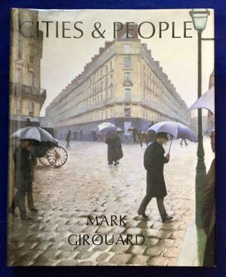 CITIES & PEOPLE; A Social and Architectural History