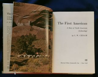 THE FIRST AMERICAN; A Story of North American Archaeology