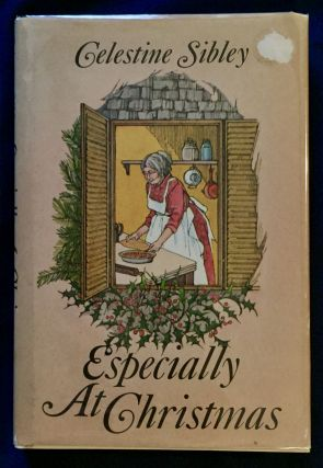 ESPECIALLY AT CHRISTMAS; Illustrated by Pat Ronson Stewart. Celestine Sibley