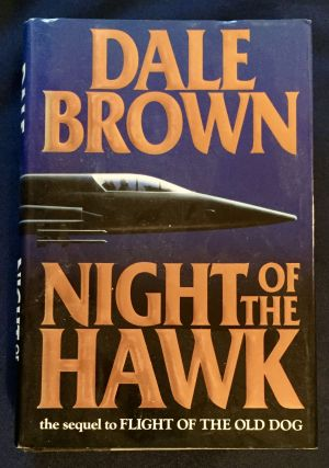 NIGHT OF THE HAWK. Dale Brown