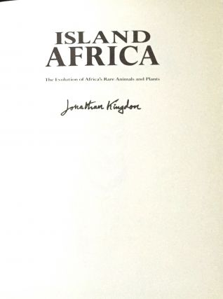 ISLAND AFRICA; The Evolution of Africa's Rare Animals and Plants