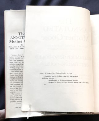 THE ANNOTATED MOTHER GOOSE; Nursery Rhymes Old and New, Arranged and Explained by William Baring-Gould & Ceil Baring-Gould / Illustrated by Walter Crane, Ralph Caldecott, Kate Greenaway, Arthur Rackham, Maxfield Parrish, and Early Historical Woodcuts / With chapter decorations by E. M. Simon