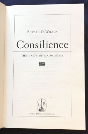 CONSILIENCE; The Unity of Knowledge