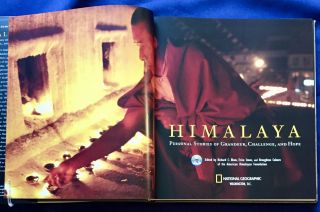 HIMALAYA; Personal Stories of Grandeur, Challenge, and Hope / Foreword by His Holiness the Dalai Lama, Preface by Jimmy Carter, Epilogue by Sir Edmund Hillary