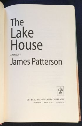 THE LAKE HOUSE; A Novel by James Patterson
