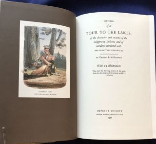 SKETCHES OF A TOUR TO THE LAKES; of the character and customs of the Chippeway Indians, and of incidents connected with The Treaty of Fond Du Lac / By Thomas L. McKenney / With 29 Illustrations