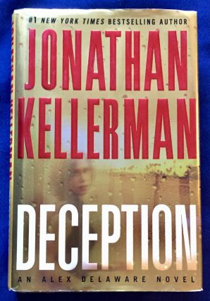 DECEPTION; An Alex Delaware Novel. Jonathan Kellerman