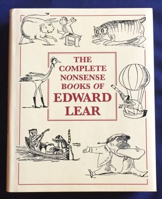 THE COMPLETE NONSENSE BOOKS OF EDWARD LEAR; By Edward Lear / Containing all the Original Pictures...