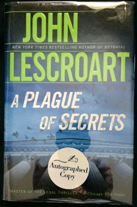 A Plague of Secrets. John Lescroart.