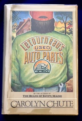 LETOURNEAU'S USED AUTO PARTS. Carolyn Chute