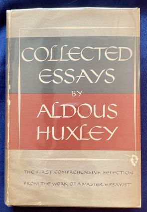 COLLECTED ESSAYS; by Aldous Huxley. Aldous Huxley