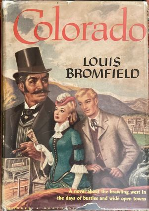 COLORADO; By Louis Bromfield. Louis Bromfield