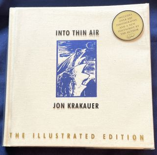 INTO THIN AIR; A Personal Account of the Mount Everest Disaster (The Illustrated Edition). John...