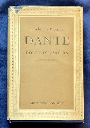 INTRODUCTORY PAPERS ON DANTE; with a preface by Barbara Reynolds. Dorothy L. Sayers