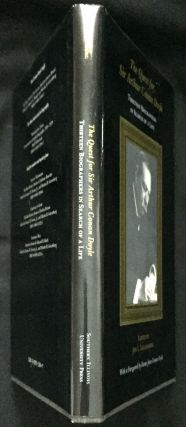 THE QUEST FOR SIR ARTHUR CONAN DOYLE; Thirteen Biographers in Search of a Life / With a Foreword by Dame Jean Conan Doyle
