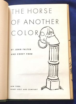 THE HORSE OF ANOTHER COLOR; By John Falter and Corey Ford