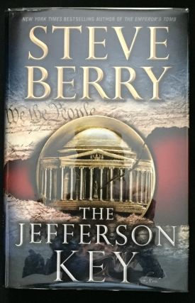 THE JEFFERSON KEY; A Novel. Steve Berry