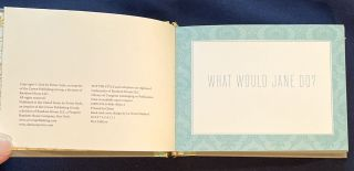 WHAT WOULD JANE DO?; Quips and Wisdom from Jane Austen