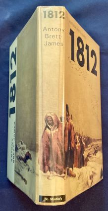 1812; Eyewitness Accounts of Napoleon's Defeat in Russia / Compiled, edited, and Translated by Antony Brett-James