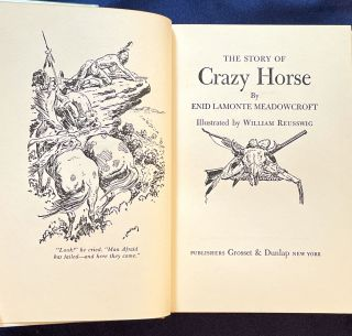 THE STORY OF CRAZY HORSE; By Enid Lamonte Meadowcroft / Illustrated by William Reusswig