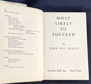 MOST LIKELY TO SUCCEED; by John Dos Passos