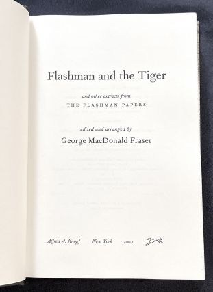 FLASHMAN AND THE TIGER; and other extracts from The Flashman Papers / edited and arranged by George MacDonald Fraser