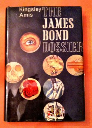 THE JAMES BOND DOSSIER. Ian Fleming, Kingsley Amis